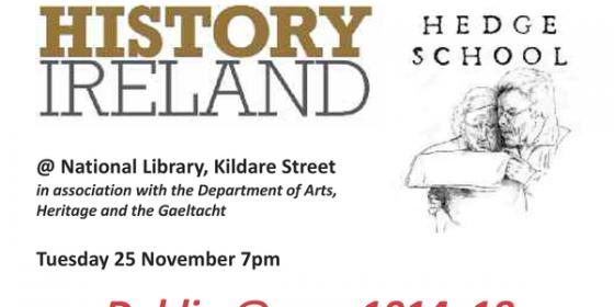 Dublin at War 1914-18: History Ireland Hedge School Debate