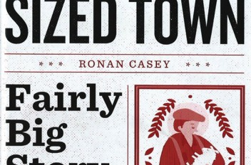 Medium-Sized Town, Fairly Big Story