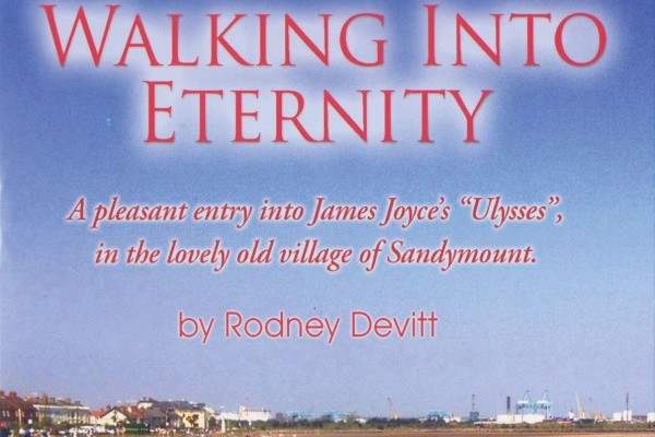 Walking Into Eternity by Rodney Devitt