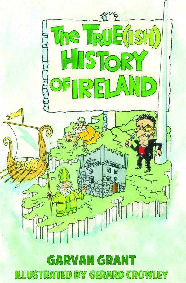 The Truish History of Ireland