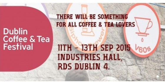 Competition Time! Dublin Coffee and Tea Festival 2015