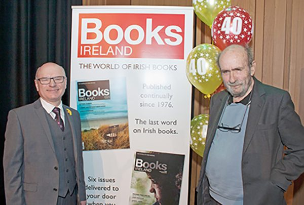 Pictured from left: Books Ireland editor, Tony Canavan and founding publisher Jeremy Addis, pictured at the 40th anniversary celebrations at the Mountains to Sea Festival March 11th 2016. Photo courtesy of Caoimhe Fox.