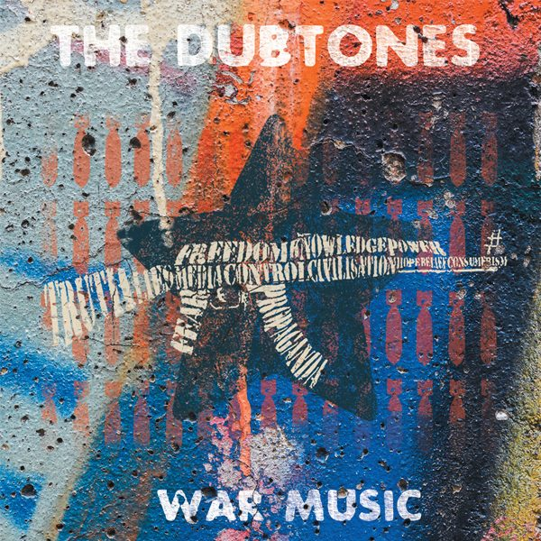 "Pictured: The new Dubtones album entitled ""war music""."