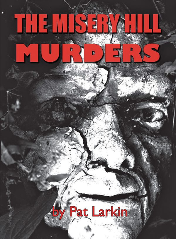 Picture: The Misery Hill Murders by Pat Larkin.