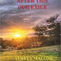Book Review: After This Our Exile by Aubrey Malone