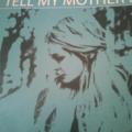 Tell My Mother I...                  by Anthony J. Jordan