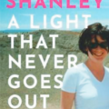 Keelin Shanley:  A Light That Never Goes Out