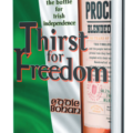 Thirst for Freedom: Alcohol and the Battle for Irish Independence