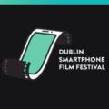 Dublin Smartphone  Film Festival 2021