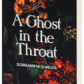 Book Review:  A Ghost in the Throat